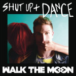 Shut-up-and-dance-Walk-the-Moon