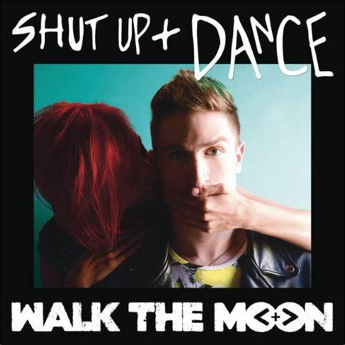 Descargar Shut up and dance - Walk the Moon
