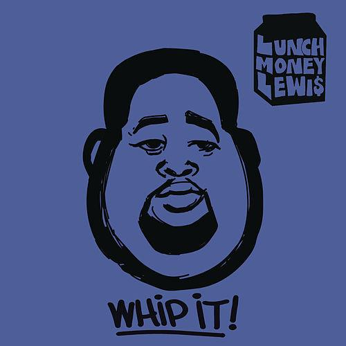 Descargar Whip It! - LunchMoney Lewis ft. Chloe Angelides
