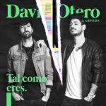 Tal Como Eres - David Otero & Cepeda